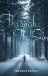 Through the Snow❄ cover