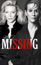 Missing (Cate Blanchett Fan Fiction) by Rue_06103
