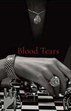 Blood Tears  by Same_Anime