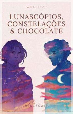 Lunascópios, Constelações & Chocolate ★ Wolfstar by brazzgurl