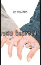 Own hearted (sequel MSLG) by essw_Easm