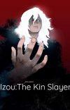 Izo Sitri:The Kin Slayer  cover