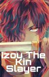 Izou:The Kin Slayer cover
