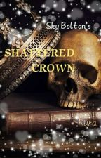 Shattered Crown -Blarry by oddfanfiction