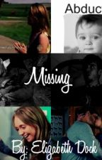 Missing  by cowgirl_story_editor