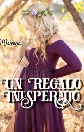 Un Regalo Inesperado  by VictoryAvalencia