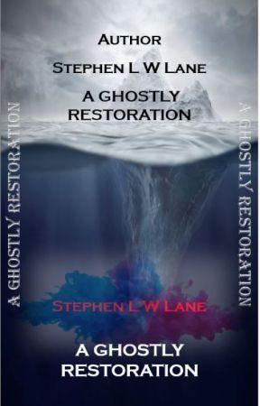 A Ghostly Restoration by NehpetsEnal