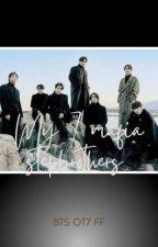 My 7 mafia stepbrothers    BTS OT7 FF  by Gkkssk_07