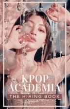 𝙆𝙥𝙤𝙥 𝘼𝙘𝙖𝙙𝙚𝙢𝙞𝙖 [ʜɪʀɪɴɢ] by kpop_academia
