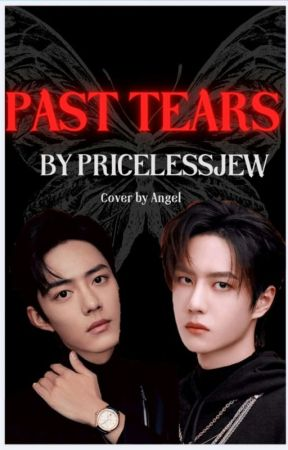 Past Tears {Mpreg- Wangxian/YiZhan}{ONGOING} by pricelessjew