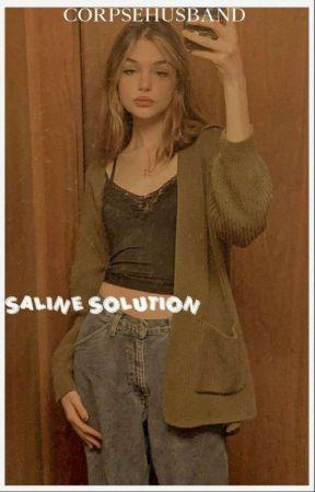 saline Solution, corpse x (Fem!)oc  by D2mbW0r3