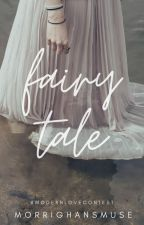 Fairy Tale (#ModernLove Writing Contest Winner) by MorrighansMuse