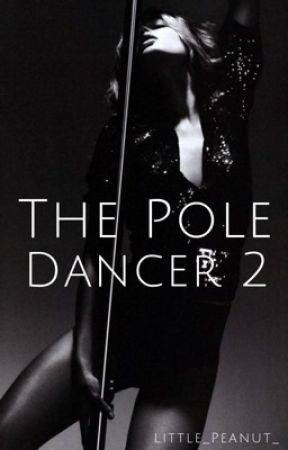 The Pole Dancer 2 by Little_Peanut_