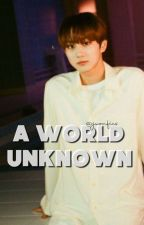 a world unknown || jungwon  by jwonfics