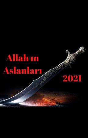 Allah ın Aslanları by x_EmreZiber_x
