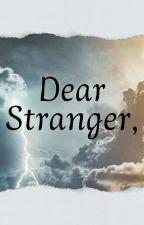 Dear stranger. by MariaAlexiaTanasoiu
