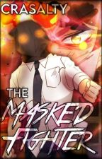 Unordinary | The Masked Fighter by Crasalty