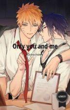only you and me (sasunaru) by karinschakra