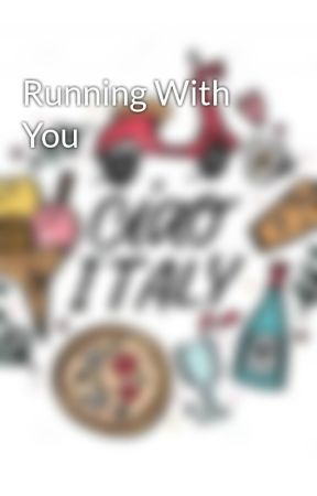 Running With You by -KawaiiQueen-
