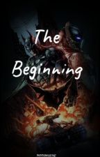The Beginning: An Arkham Knight x Reader Story by Notawayne