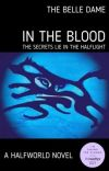 In The Blood: A HalfWorld Novel cover
