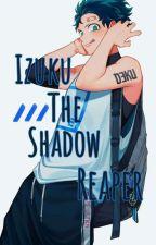 Izuku the Shadow Reaper  by 23StarrySky