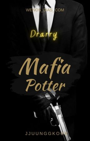 Mafia Potter - Drarry OS by wenos_dias_com