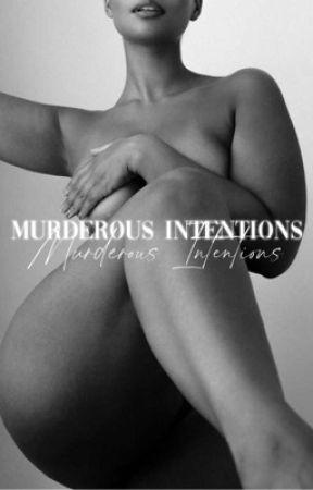 Murderous Intentions (BWWM) by sjvxbes