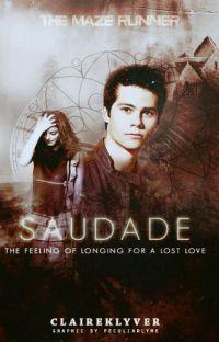 Saudade // The Maze Runner // Thomas cover