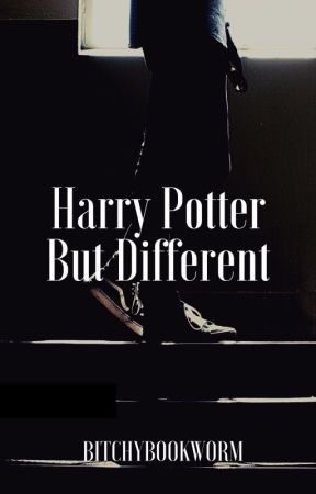 Harry Potter But Different by bitchybookworm