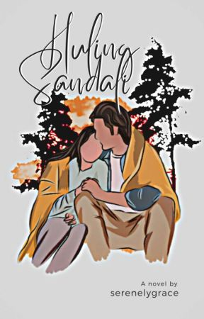 Huling Sandali by DeviousGracee