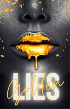 Golden Lies by KelseyKronicles