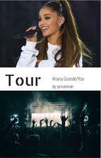 tour - ariana grande/you by joricaminah