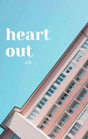 heart out ➖ c.h by cherrymalum