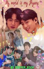 My World Is My Hyung by pepper_kook