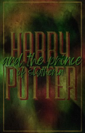Harry Potter and the Prince of Slytherin (tradução) by Maahbatista_0