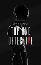 Top One Detective   Levi X (L Lawliet) Reader by AvalonAriadne