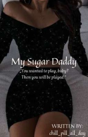 My Sugar Daddy  by chill_pill_all_day