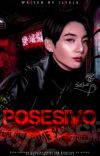 𝙿𝚘𝚜𝚎𝚜𝚒𝚟𝚘 | Jeon Jungkook y TN | ±18 [COMPLETA] cover