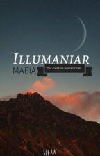 Illumaniar magia by elseann
