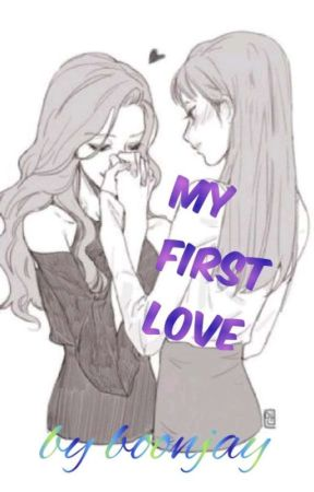 MY FIRST LOVE  by Boonjay