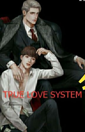 True love system (Completed) by MinHtet819