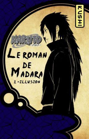Le roman de Madara by Kushi_Aki