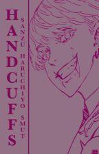 Handcuffs    Sanzu Haruchiyo Smut by kadenokojin