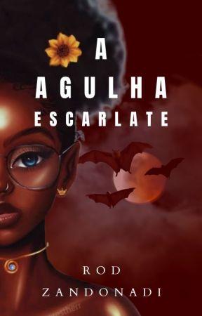 A Agulha Escarlate by rodzandonadi