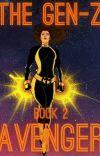The Gen-Z Avenger| Book 2 cover