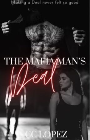 The Mafia Man's Deal  by CCLopezAuthor