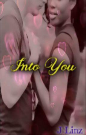 Into You by Mrs_Manhunter_Jonzz