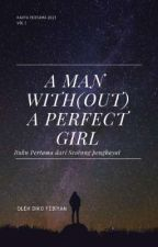 A man With(out) a Perfect girl by Dikofe1605