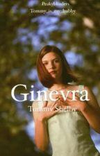 Ginevra -𝑇𝑜𝑚𝑎𝑠 𝑠ℎ𝑒𝑙𝑏𝑦  by peakyblinder81